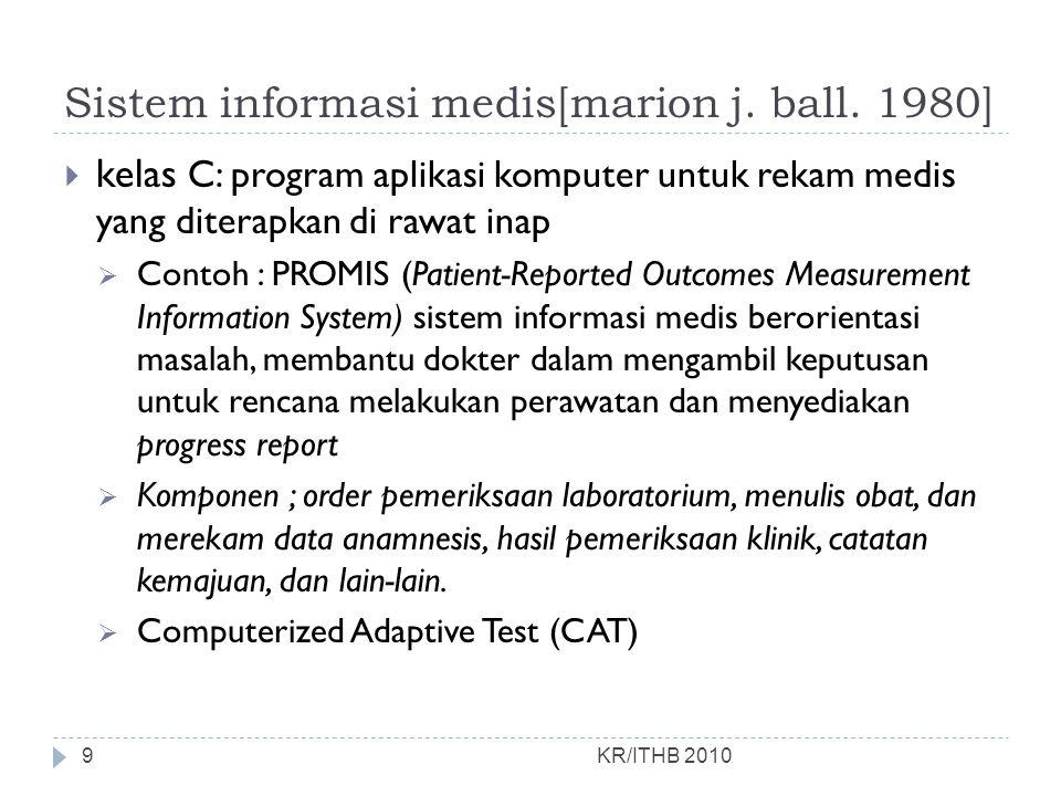 Sistem informasi medis[marion j. ball. 1980]